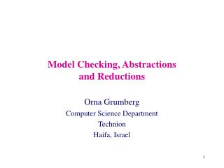 Model Checking, Abstractions and Reductions