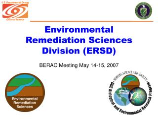 Environmental Remediation Sciences Division (ERSD)