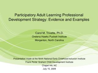 Participatory Adult Learning Professional Development Strategy: Evidence and Examples