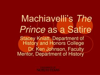 Machiavelli's  The Prince  as a Satire