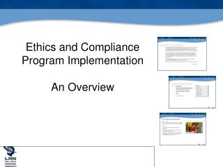 Ethics and Compliance Program Implementation An Overview