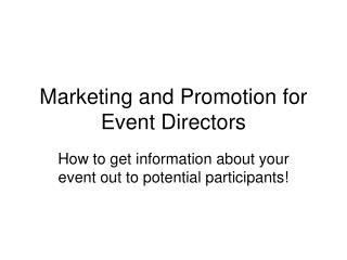 Marketing and Promotion for Event Directors