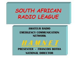 SOUTH AFRICAN RADIO LEAGUE