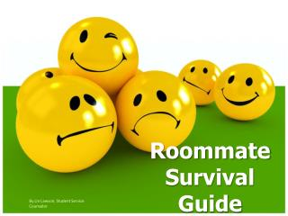 Roommate Survival Guide