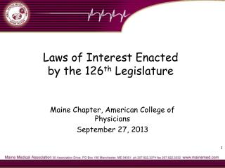 Laws of Interest Enacted  by the 126 th  Legislature