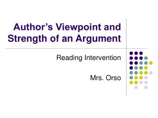 Author's Viewpoint and Strength of an Argument