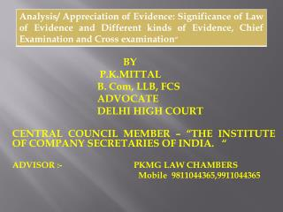 BY 			 P.K.MITTAL 			B. Com, LLB, FCS 			ADVOCATE 			DELHI HIGH COURT