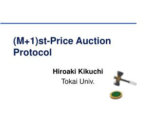 (M+1)st-Price Auction Protocol