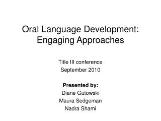 Oral Language Development: Engaging Approaches