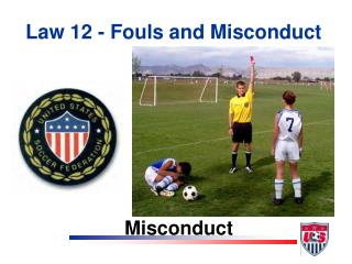 Law 12 - Fouls and Misconduct