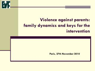 Violence against parents: family dynamics and keys for the intervention