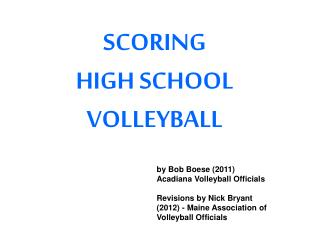 SCORING HIGH SCHOOL VOLLEYBALL