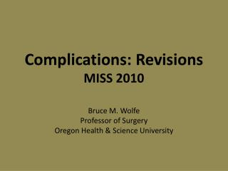 Complications: Revisions MISS 2010