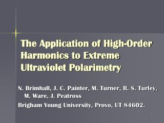 The Application of High-Order Harmonics to Extreme Ultraviolet Polarimetry