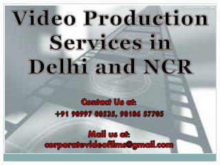 Video Production Services in Delhi NCR@9899700535