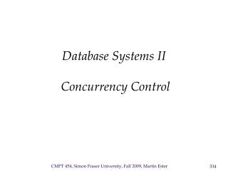 Database Systems II   Concurrency Control