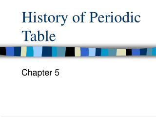 History of Periodic Table