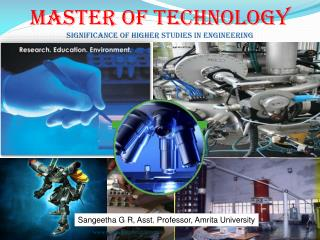Master Of Technology Significance of Higher Studies in engineering