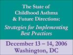 Effectiveness of Community Based Interventions for Children with Asthma