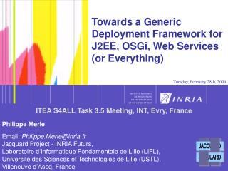 Towards a Generic Deployment Framework for J2EE, OSGi, Web Services (or Everything)