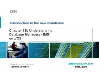 Chapter 13b  Understanding Database Managers - IMS  on z/OS