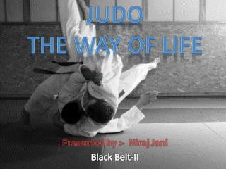 JUDO the Way of Life