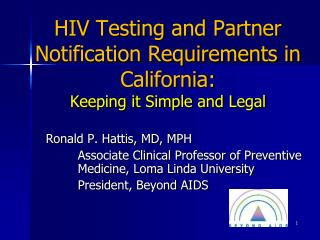 HIV Testing and Partner Notification Requirements in California: Keeping it Simple and Legal