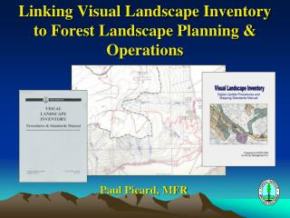 Linking Visual Landscape Inventory to Forest Landscape Planning & Operations