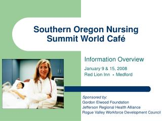 Southern Oregon Nursing Summit World Café