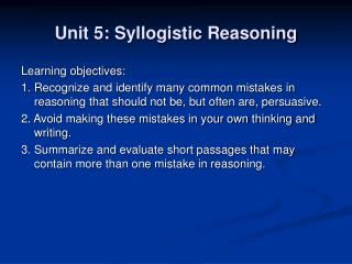 Unit 5: Syllogistic Reasoning