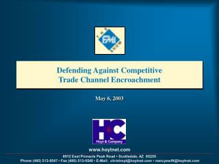 Defending Against Competitive  Trade Channel Encroachment