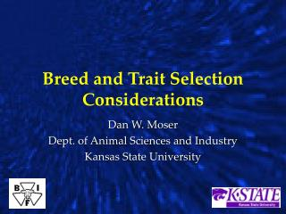 Breed and Trait Selection Considerations