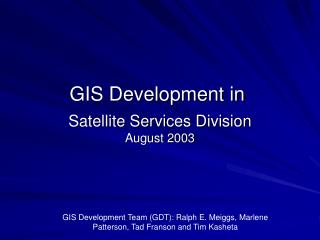 Satellite Services Division August 2003