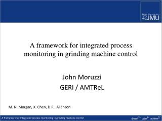 A framework for integrated process monitoring in grinding machine control