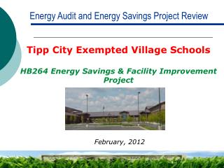 Energy Audit and Energy Savings Project Review