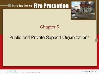 Chapter 5 Public and Private Support Organizations
