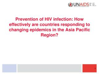 HIV epidemics in Asia Pacific