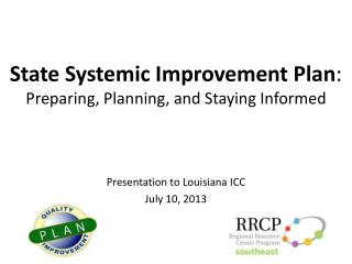 State Systemic Improvement Plan :  Preparing, Planning, and Staying Informed
