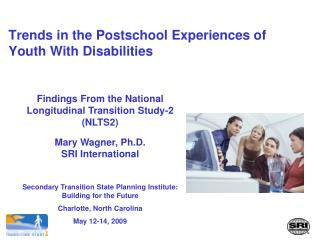 Trends in the Postschool Experiences of Youth With Disabilities