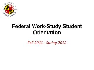 Federal Work-Study Student Orientation