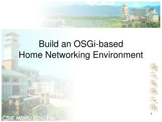 Build an OSGi-based Home Networking Environment