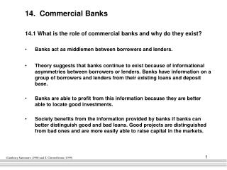 14.  Commercial Banks 14.1 What is the role of commercial banks and why do they exist?