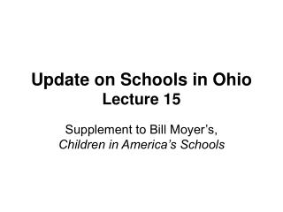 Update on Schools in Ohio Lecture 15