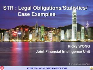 STR : Legal Obligations/Statistics/           Case Examples