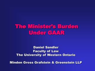 The Minister's Burden Under GAAR