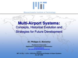 Multi-Airport Systems: Concepts, Historical Evolution and  Strategies for Future Development