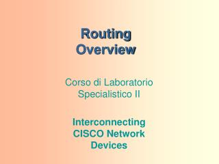 Routing Overview