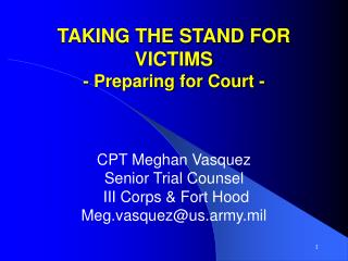 TAKING THE STAND FOR VICTIMS - Preparing for Court -