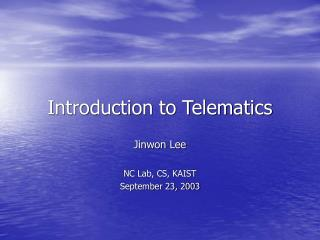 Introduction to Telematics