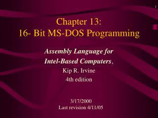 Chapter 13:   16- Bit MS-DOS Programming
